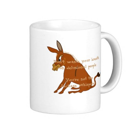 Jackass Whisperer Coffee Mugs