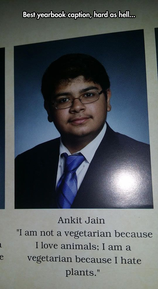 True Vegetarian Senior quotes funny, Funny yearbook