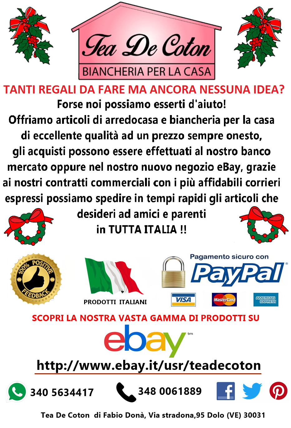 AL NEGOZIO==>http://www.ebay.it/usr/teadecoton