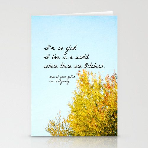 Anne Green Gables Notecard World Octobers Card L M Montgomery Quote  Greeting Anne Shirley Nature Fall Autumn