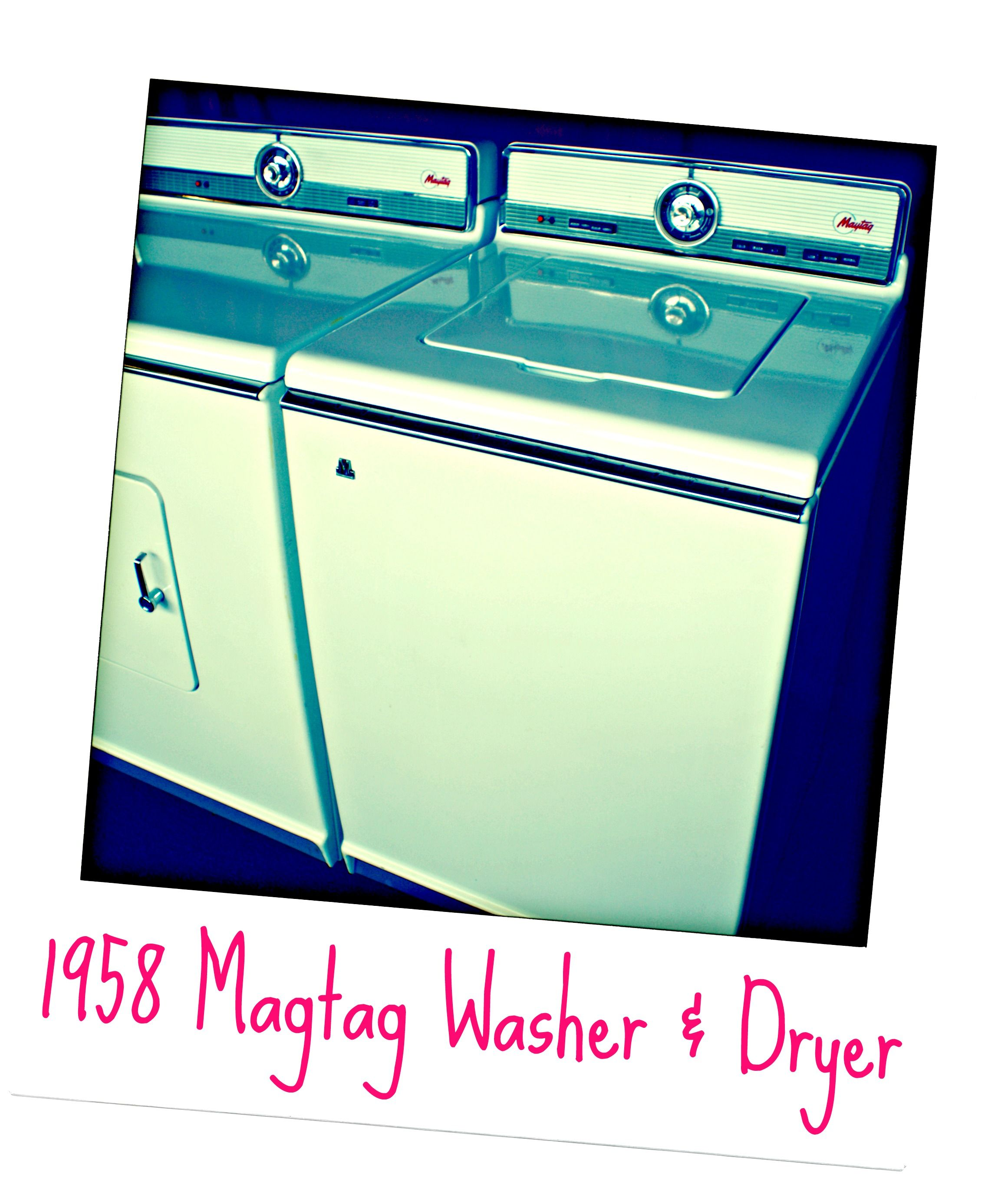 Pin By Castle Rock Mercantile On Things We Have Sold In 2018 Maytag Washer Parts Diagram Group Picture Image Tag 1958 Amp Dryer Over 50 Years Old And They Look Like New