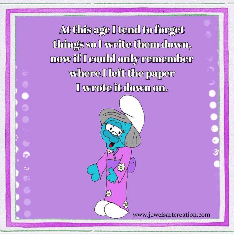 Funny Quotes Old Age Middle Age Fun Posts Writing Things Down Remembering Funny Quotes Inspirational Quotes Write It Down