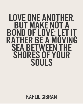 Kahlil Gibran Quotes Pinmike Konet On Spirit Stuff  Pinterest  Relationships .