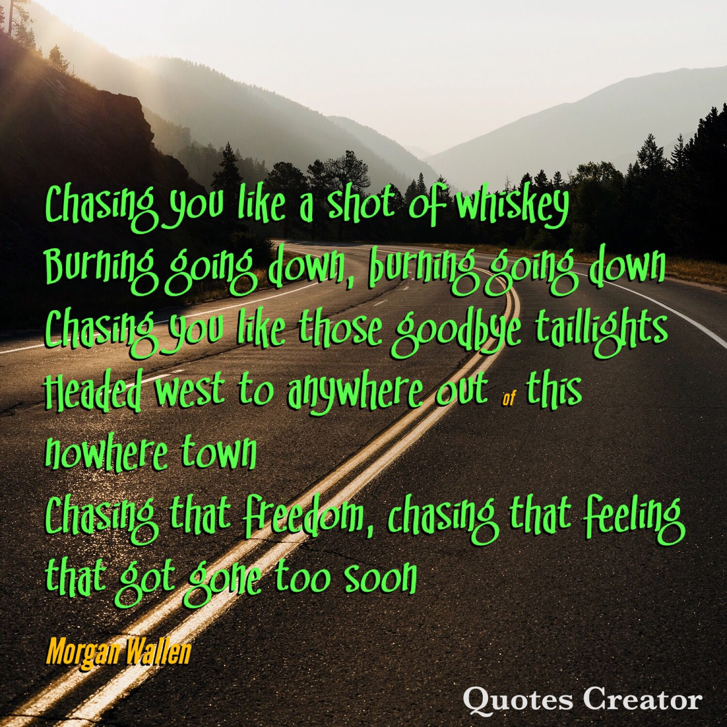 Morgan Wallen Chasing You In 2020 Country Music Quotes Yours Lyrics Music Quotes