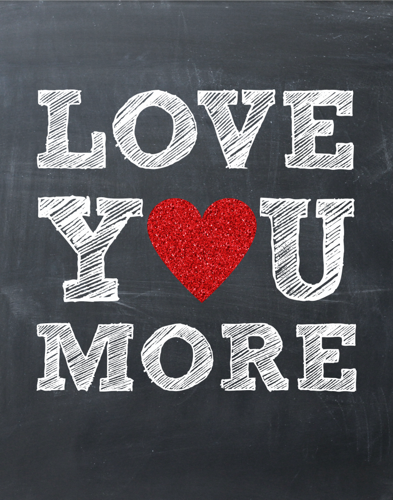 I Love You Quotes When I Say More: Valentine's Day Printables