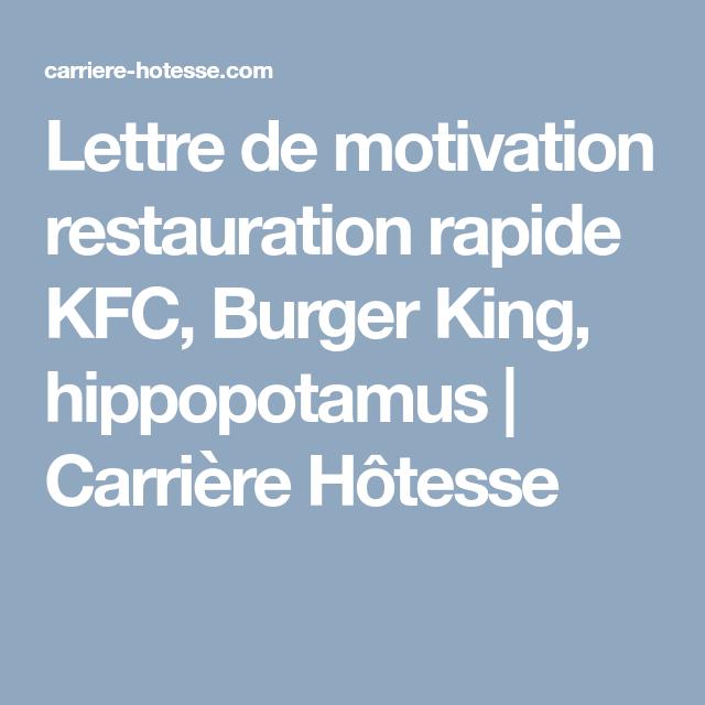 Lettre De Motivation Restauration Rapide Kfc Burger King