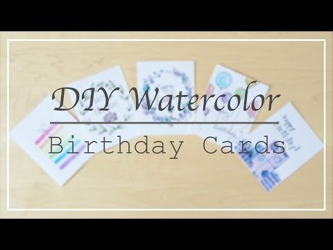 Diy Quick And Easy Watercolor Birthday Cards Youtube Watercolors