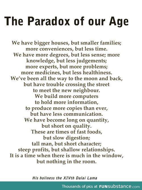 a5687b4fa1 The Paradox of Our Age Paradox Quotes, True Quotes About Life, Quote  Backgrounds,