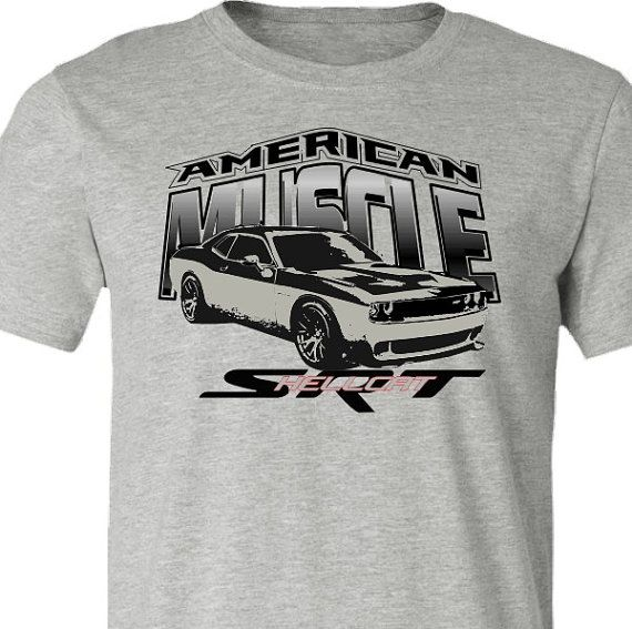 Muscle Car T Shirt Dodge Challenger Hellcat American Muscle Car