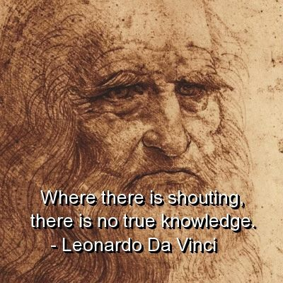 Leonardo Da Vinci Quotes Sayings True Knowledge Wisdom