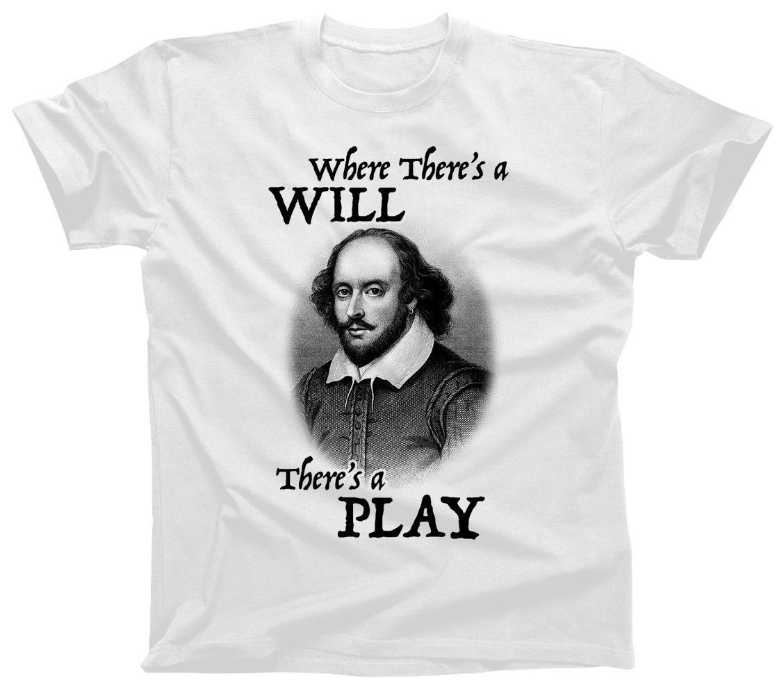 6bb67e70 Men's Where There's a Will There's a Play Shakespeare T-Shirt in ...