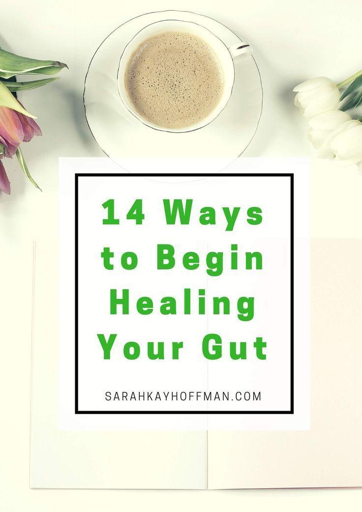 14 Ways to Begin Healing Your Gut Leaky gut diet, Health