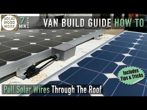 Seal Wires Through A Van Roof Youtube Roof Solar Panel