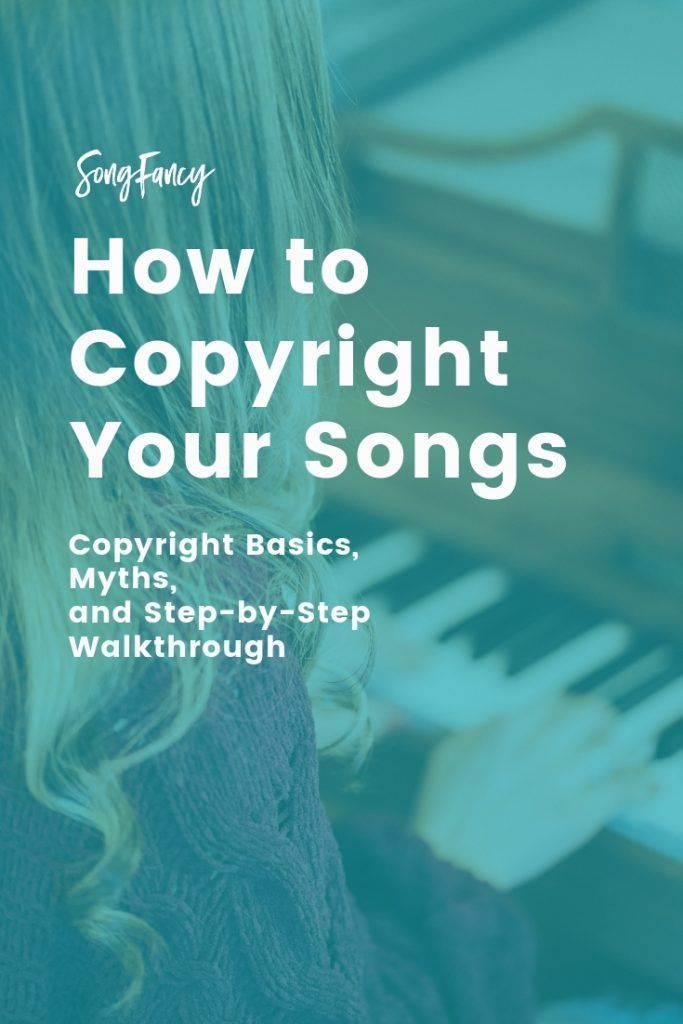 How To Copyright Your Songs For Songwriters Copyright Songs