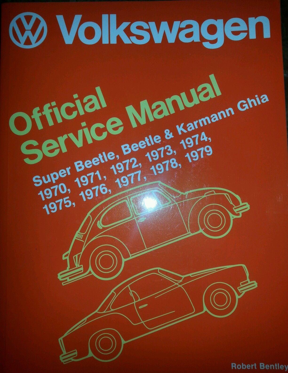 Volkswagen Official Service Manual Super Beetle Karmann Ghia Beetle 1970 79 Karmann Ghia Volkswagen Beetle