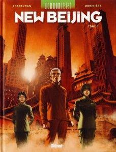 Uchronie(s) - New Beijing, T1 - Eric Corbeyran & Aurélien Morinière