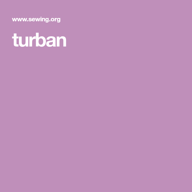 Turban, Cancer, Clothes Crafts