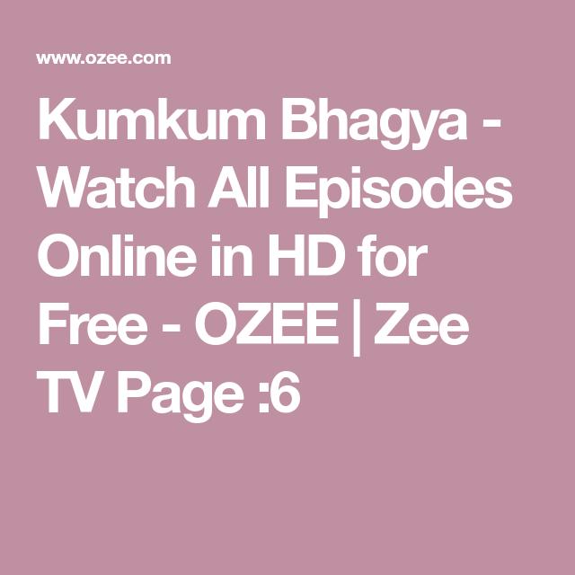 Kumkum Bhagya - Watch All Episodes Online in HD for Free - OZEE