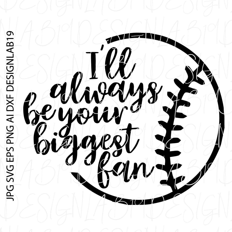 Ill always be your biggest fan baseball softball tee ball