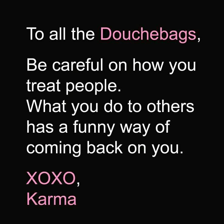 And we all know what they say about karma story of my - All about karma ...