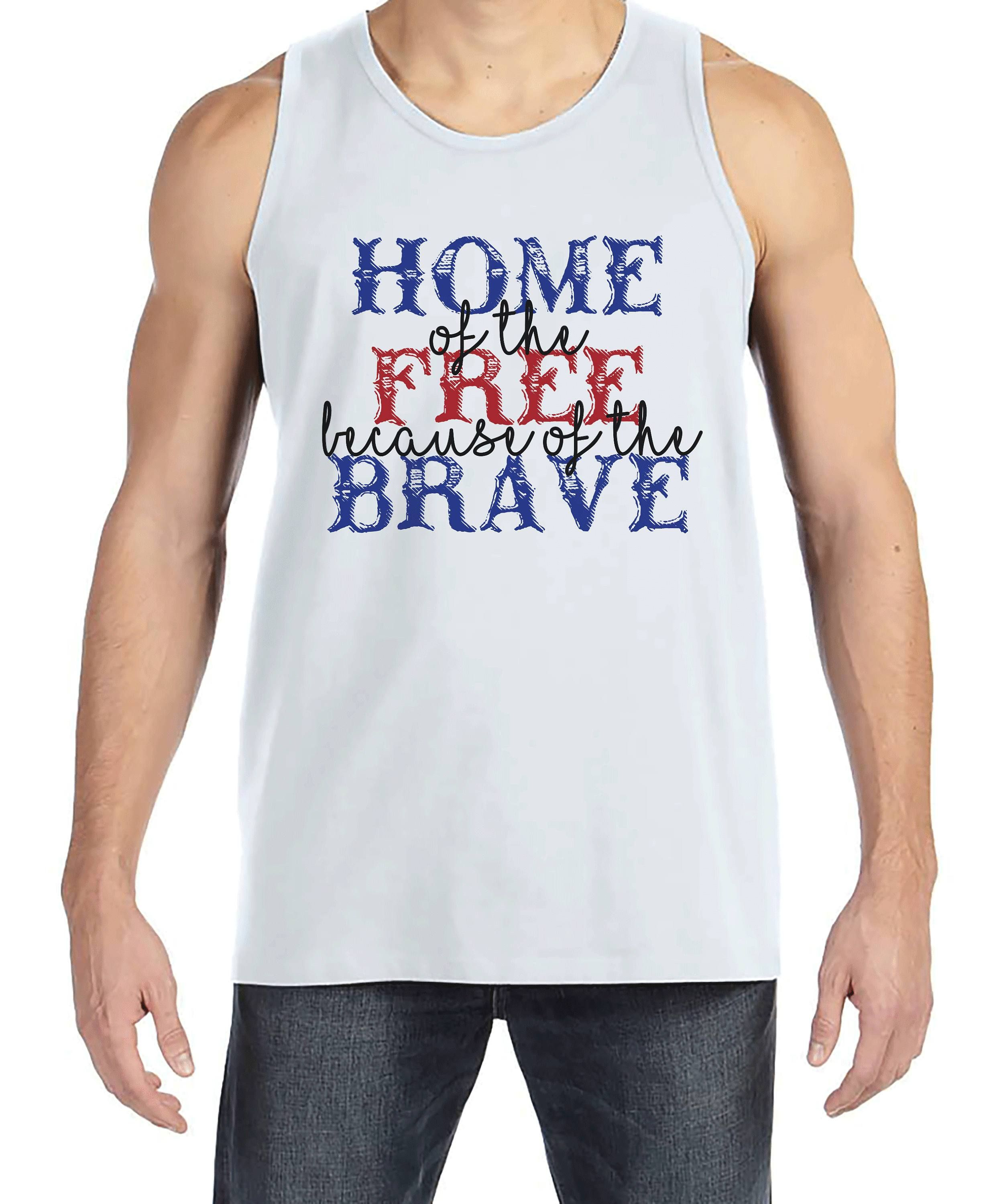 fc4ef480d14d6 Mens 4th of July Tank Top - Home of the Free Because of the Brave ...