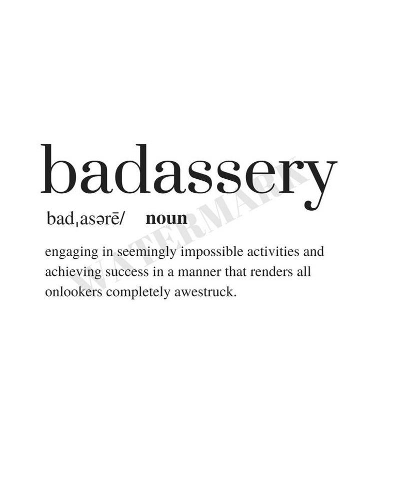 Badassery Definition Print Quote Print Digital Download | Etsy
