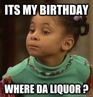 its my birthday memes - Google Search | Funnies ...