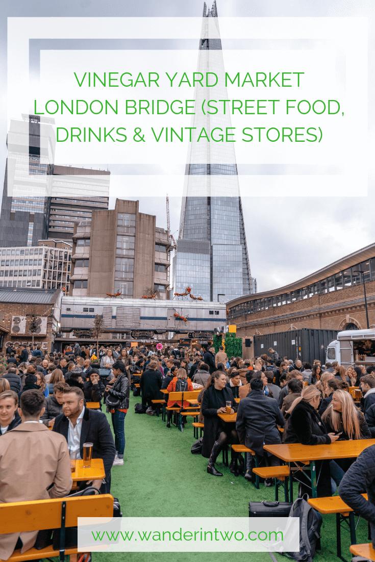 Bridge Street Stores >> Vinegar Yard Market London Bridge Street Food Drinks