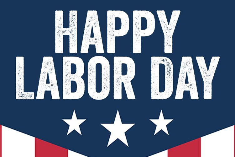 Happy Labor Day Holiday Labor Day Quotes Happy Weekend Quotes Labor Day Usa