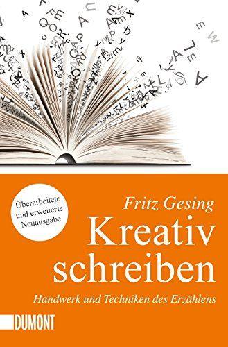Kreativ Schreiben Handwerk Und Technik Des Erza Hlens Taschenbucher Und Technik Handwerk Kreativ Kreatives Schreiben Schreiben Bucher