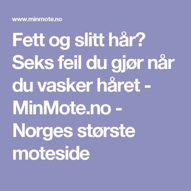Fett og slitt hår? Seks feil du gjør når du vasker håret - MinMote.no - Norges største moteside