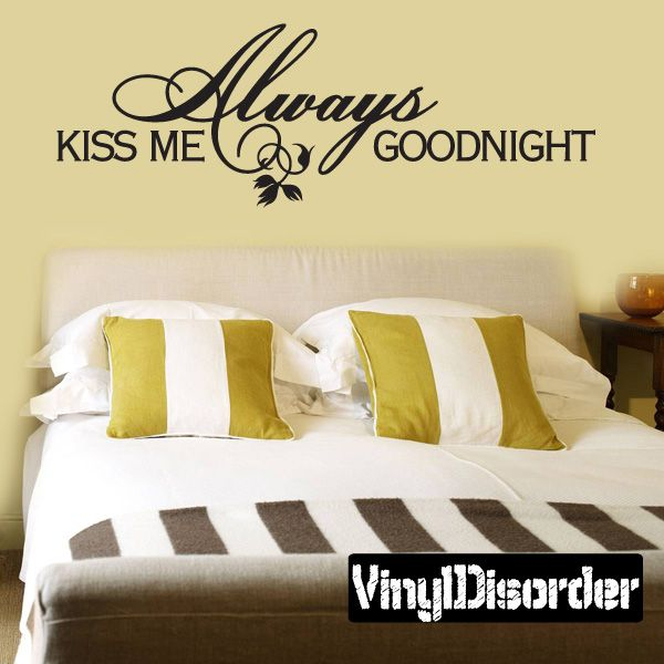 Always Kiss Me Goodnight Child Teen Vinyl Wall Decal Mural Quotes ...