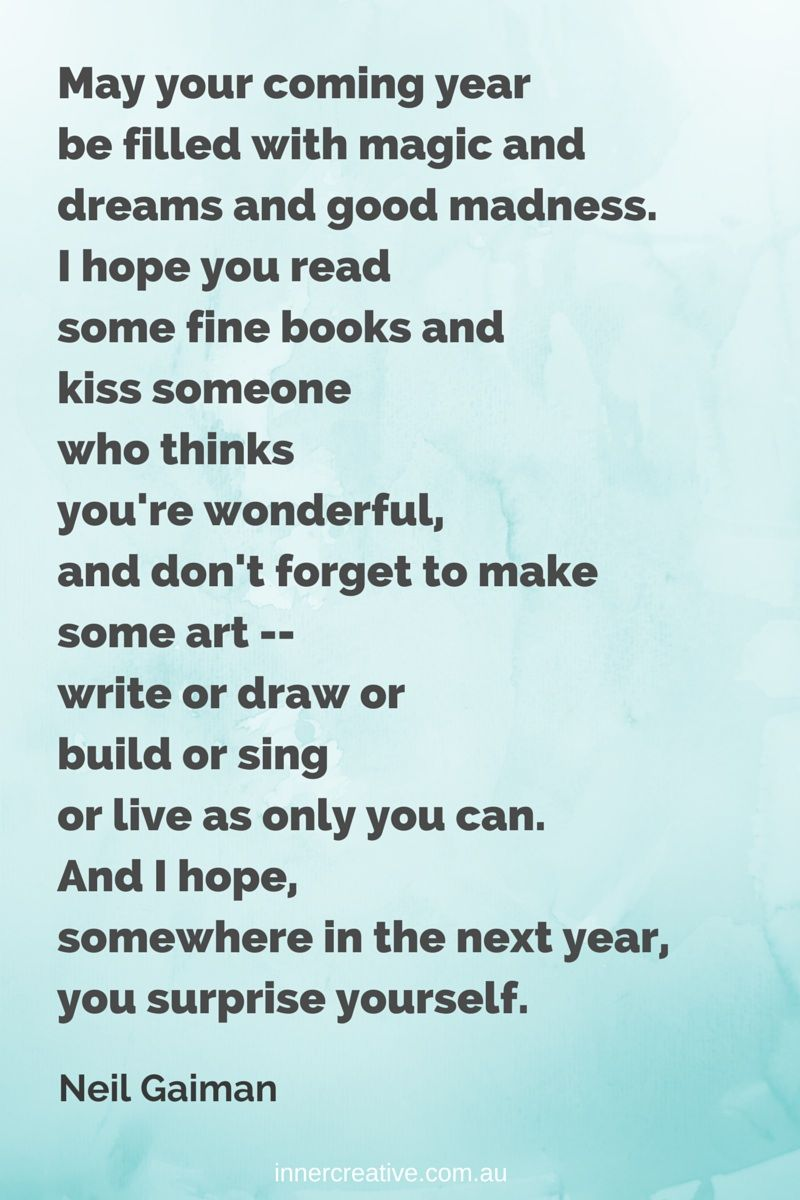 creative inspiration wishes for a creative new year from inner creative neil gaiman quote may your coming year