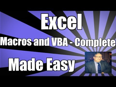 Using Excel Macros and VBA - Complete - Excel 2010 2013 2016 2007