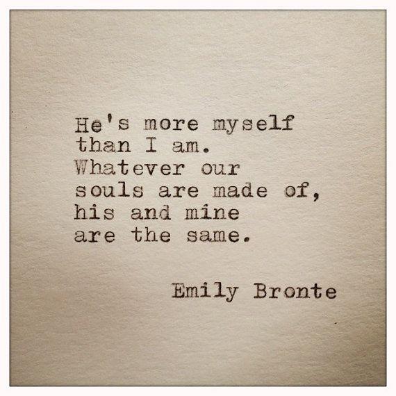 Emily Bronte Love Quote Typed On Typewriter Citaten Mooie