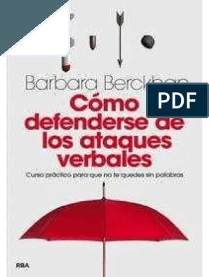 Como defenderse de los ataques verbales barbara berckhan pdf