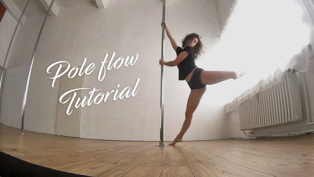 Pole Flow Choreography Tutorial for Beginners ...