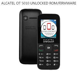 Sumaphonez: DOWNLOAD ALCATEL OT 5010 UNLOCKED ROM/FIRMWARE WOR