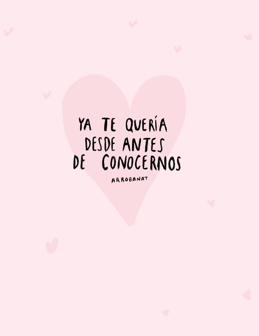 Arroba Nat Frases De Amor Frases De Amor Propio Y Frases