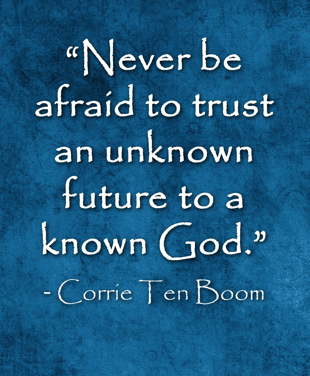 Great quote by Corrie Ten Boom Books Pinterest