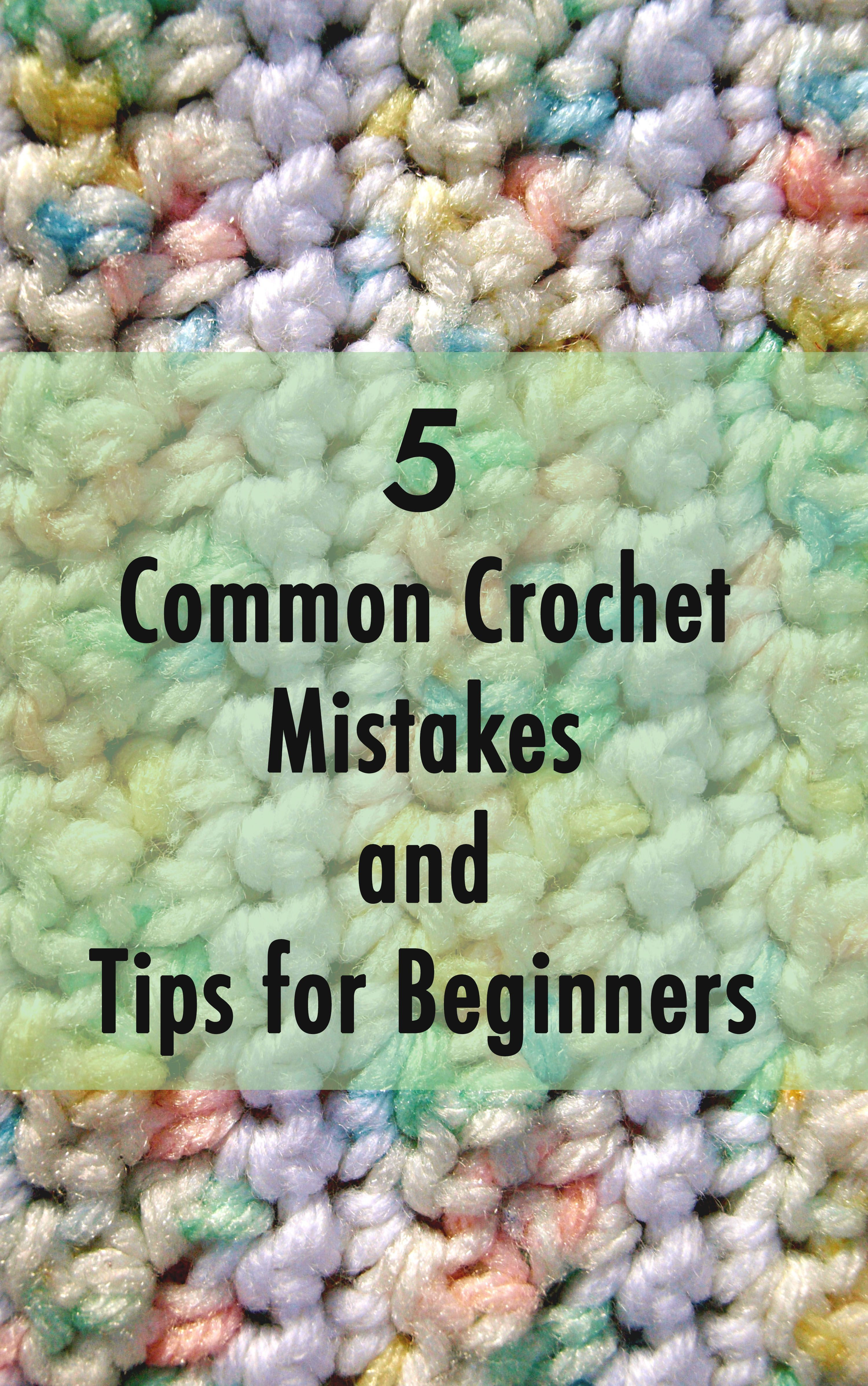 Five Common Crochet Mistakes and Tips for Beginners | Tejido, Puntos ...