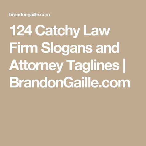 125 Catchy Law Firm Slogans And Attorney Taglines Law Firm