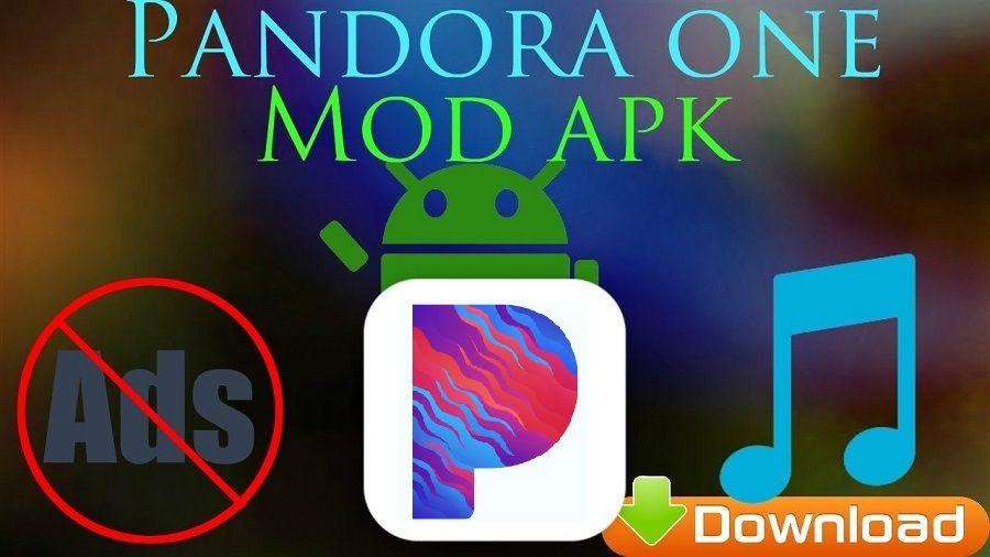 Pandora Mod Apk Download Latest Version Free Download