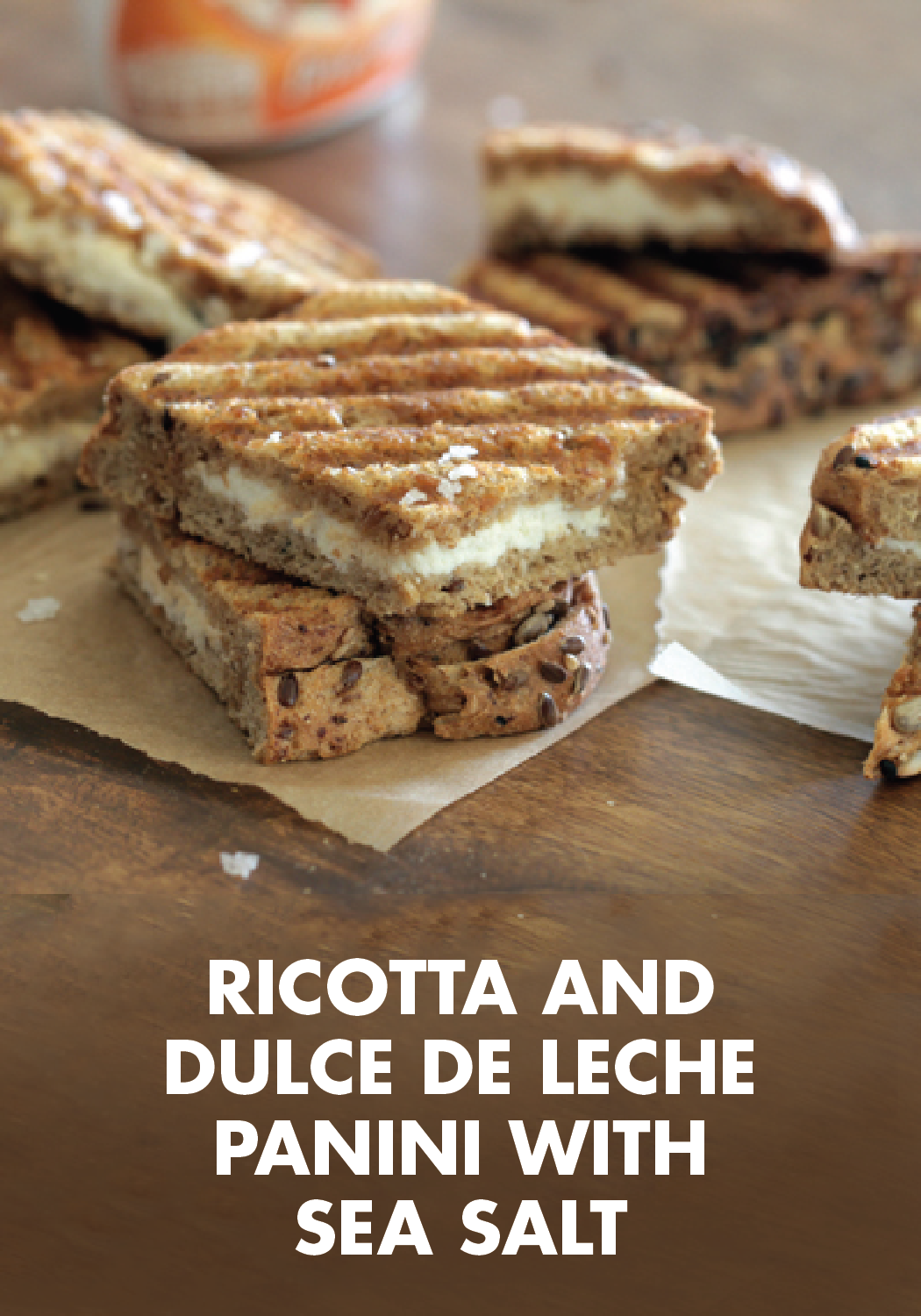 Photo of Ricotta and Dulce de Leche Panini with Sea Salt