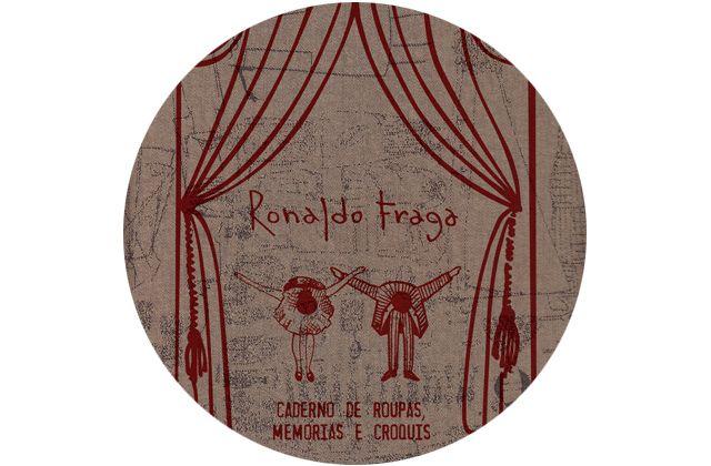 Caderno de roupas, memórias e croquis - Ronaldo Fraga