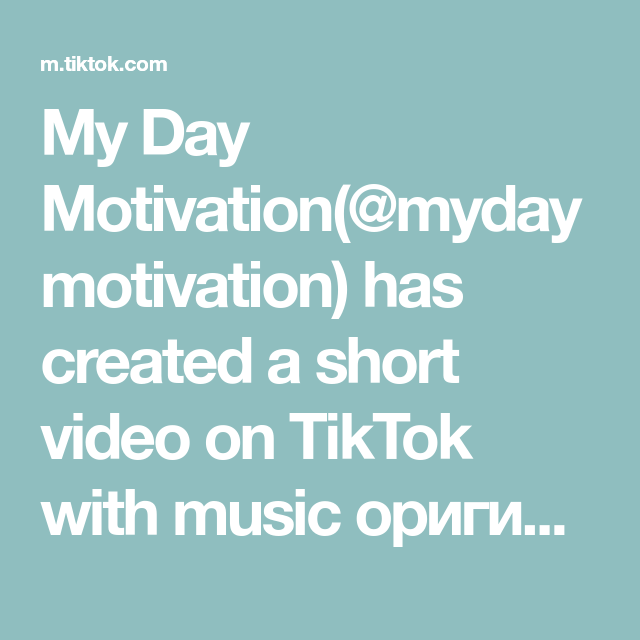 My Day Motivation Mydaymotivation Has Created A Short Video On Tiktok With Music Originalnyj Zvuk Motivaciya Hochuvrek Dzhoanrouling Rek Novyjgod I 2021