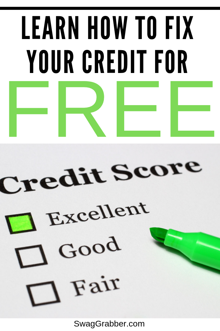 Learn How To Fix Your Credit For Free Swaggrabber Fix Your Credit What Is Credit Score Credit Score