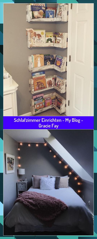 Schlafzimmer Einrichten - My Blog - Gracie Fay #blog #Einrichten