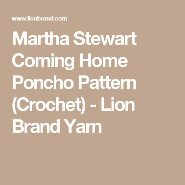 Martha Stewart Coming Home Poncho Pattern (Crochet) - Lion Brand ...