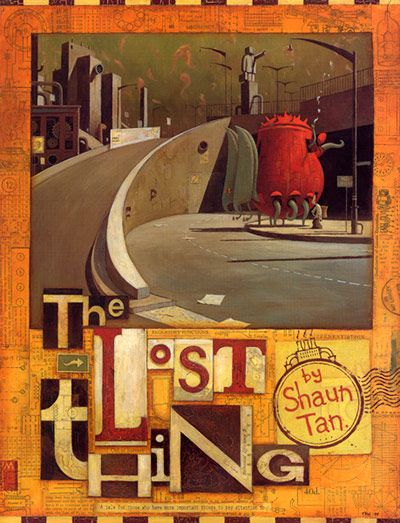 The Lost Thing A Whimsical Story About Belonging By Shaun Tan